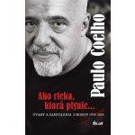 Ako rieka, ktorá plynie... - Paulo Coelho