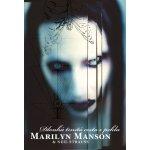 Marilyn Manson - Dlouhá trnitá cesta z pekla - 2.vydání - Marilyn Manson, Neil Strauss