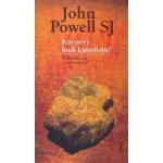 Kto prvý hodí kameňom? - John Powell