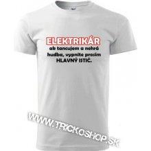 Vtipné tričko Elektrikár