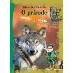 O prírode veselo i vážne, 2. vydanie - Miroslav Saniga