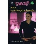 Nina, vychádzajúca hviezda - Anne-Marie Pol