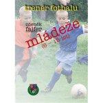 Tren ér fotbalu mládeže 6-15 let