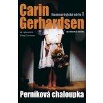 Perníková chaloupka - Carin Gerhardsen