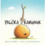 Palička a Kamienok - Tom Lichtenheld