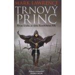 Trnový princ - Lawrence Mark