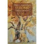 Příběhy památných stromů Čech a Moravy (Marie Hrušková) CZ