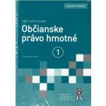 Občianske právo hmotné 1.+ 2. diel - Peter Vojčík a kolektív autorov