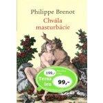 Chvála masturbácie - Philippe Brenot