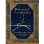 Posledná prednáška - Randy Pausch