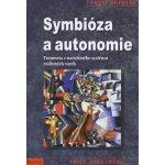 Symbióza a autonomie - Franz Ruppert