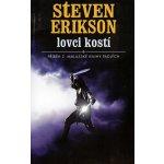 Lovci kostí - Steven Erikson