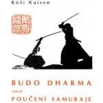 Budodharma / Poučení samuraje Kaisen