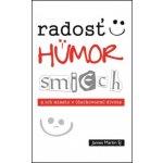 Radosť, humor, smiech a ich miesto v - duchovnom živote