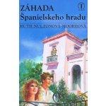 Záhada Španielskeho hradu - Ruth Nultonová-Mooreová