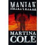 Maniak - 4. vydání - Martina Cole