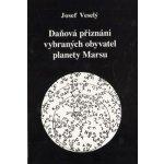 Daňová přiznání vybraných obyvatel planety Marsu - Josef Veselý