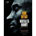 Recenze Mentalita mamby - Kobe Bryant