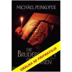 Bratrstvo run - Michael Peinkofer