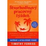 Štvorhodinový pracovný týždeň - Timothy Ferriss